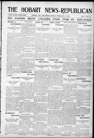 Primary view of object titled 'The Hobart News--Republican (Hobart, Okla.), Vol. 4, No. 28, Ed. 1 Friday, February 17, 1905'.