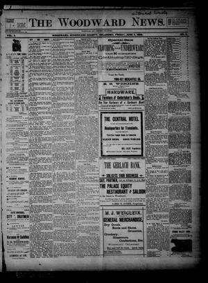 Primary view of object titled 'The Woodward News. (Woodward, Okla.), Vol. 3, No. 2, Ed. 1 Friday, June 5, 1896'.
